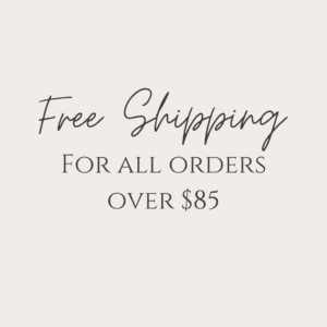 Free shipping for all orders over $85 Butterfly and Bloom Wellness